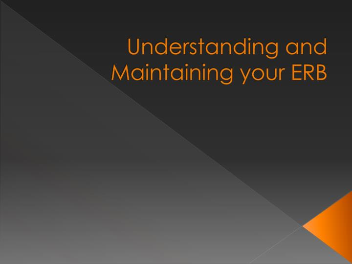 understanding and maintaining your erb n.