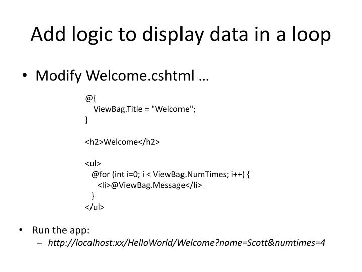 Add logic to display data in a loop
