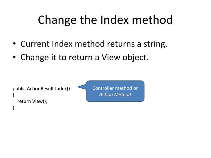 Change the index method