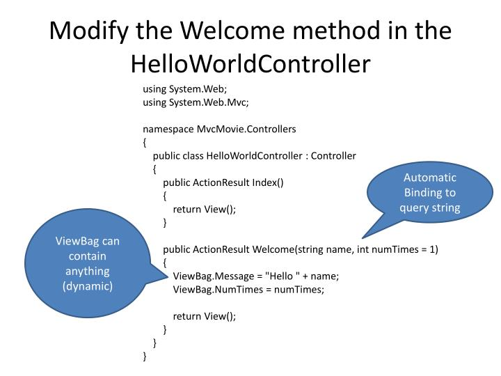 Modify the Welcome method in the