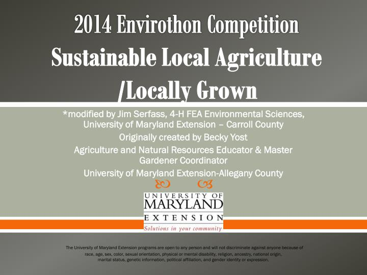 2014 envirothon competition sustainable local agriculture locally grown n.