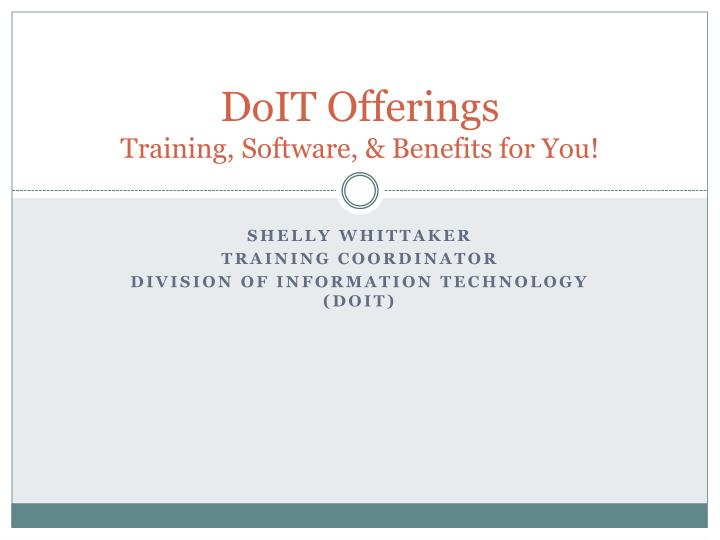 doit offerings training software benefits for you