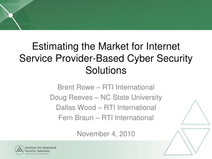 estimating the market for internet service provider based cyber security solutions n.