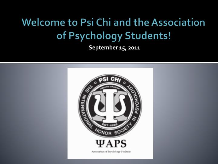 welcome to psi chi and the association of psychology students n.