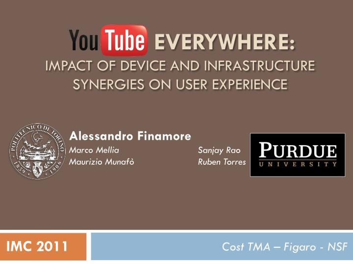 everywhere impact of device and infrastructure synergies on user experience n.