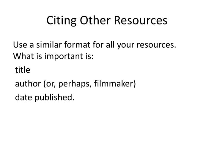 Citing Other Resources
