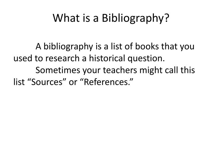 What is a bibliography