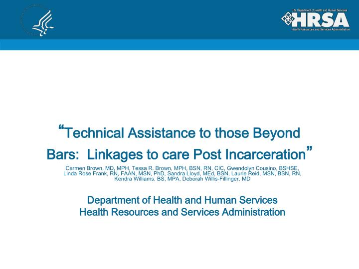 technical assistance to those beyond bars linkages to care post incarceration n.