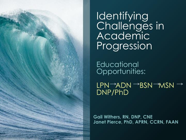 identifying challenges in academic progression educational opportunities lpn adn bsn msn dnp phd n.
