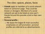 the sites spaces places faces