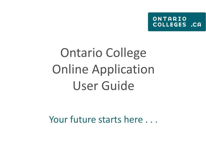 ontario college online application user guide n.