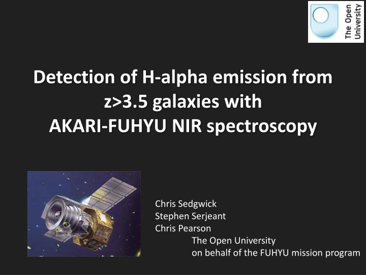 detection of h alpha emission from z 3 5 galaxies with akari fuhyu nir spectroscopy n.