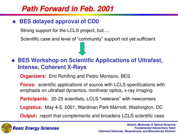 Path Forward in Feb. 2001