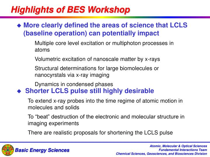 Highlights of BES Workshop