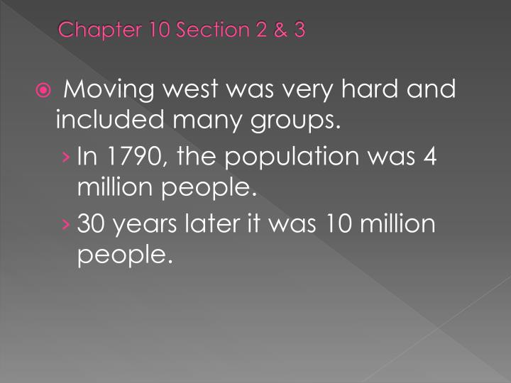 Chapter 10 Section 2 & 3