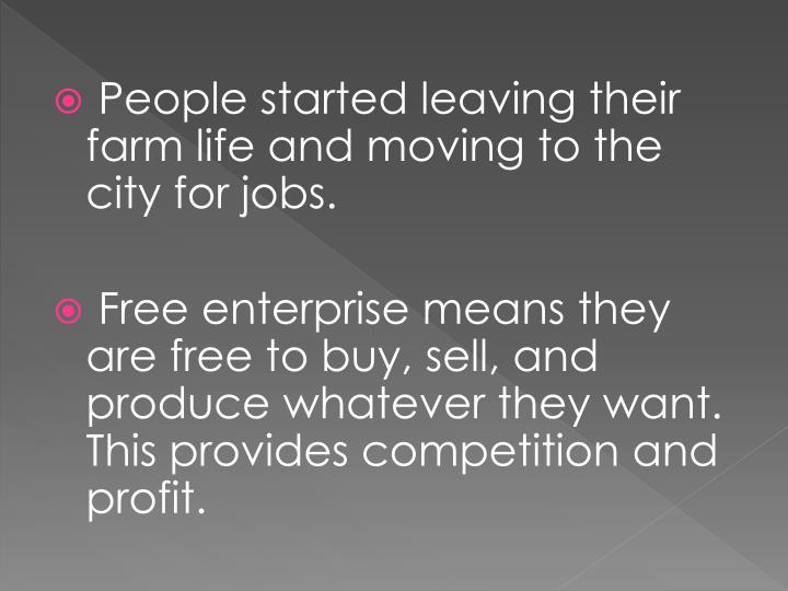 People started leaving their farm life and moving to the city for jobs.