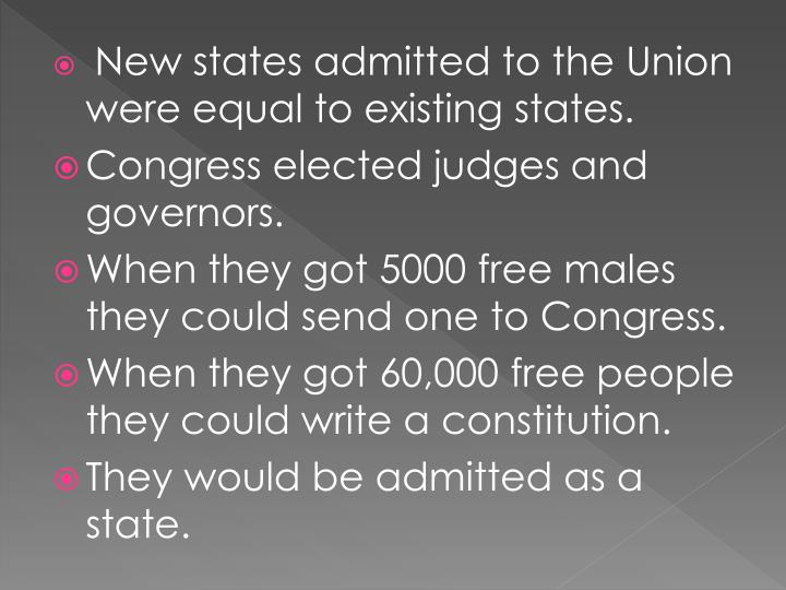 New states admitted to the Union were equal to existing states.