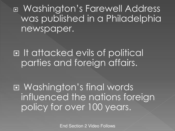 Washington's Farewell Address was published in a Philadelphia newspaper.