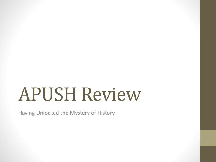 PPT - APUSH Review PowerPoint Presentation - ID:1766730