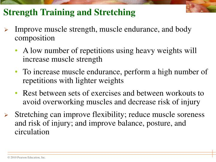 Strength Training and Stretching