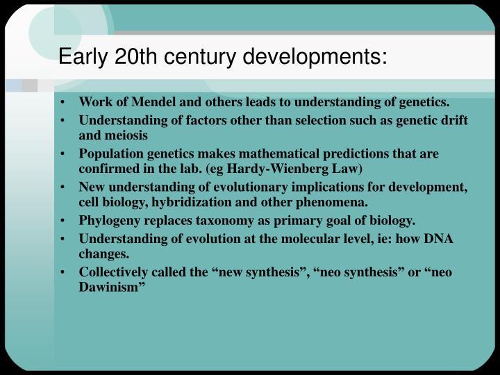 Early 20th century developments: