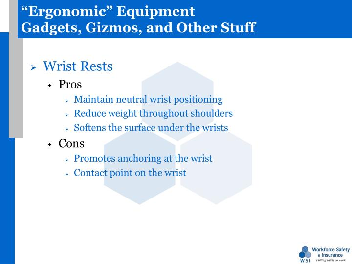 """Ergonomic"" Equipment"