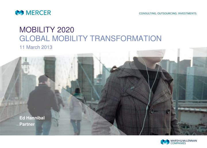 mobility 2020 global mobility transformation n.