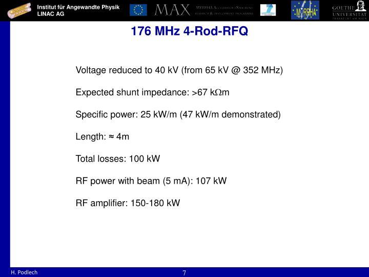 176 MHz 4-Rod-RFQ