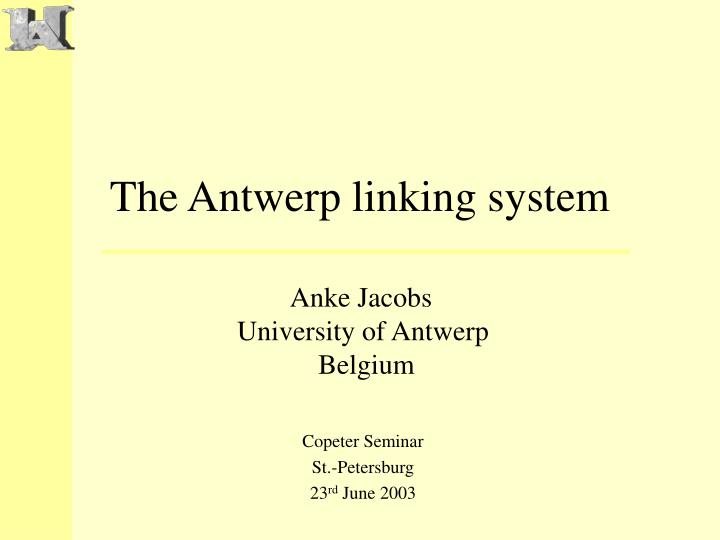 The antwerp linking system