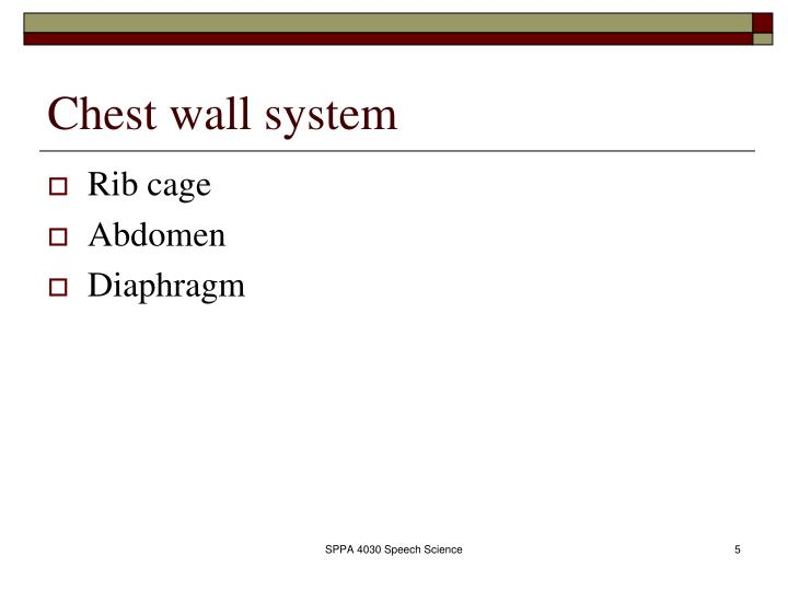 Chest wall system