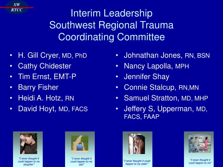 Interim leadership southwest regional trauma coordinating committee