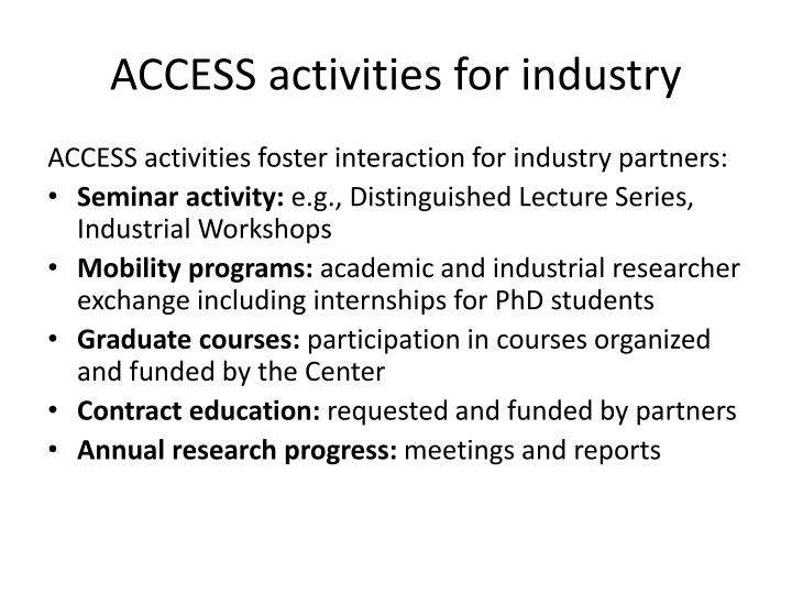 ACCESS activities for industry