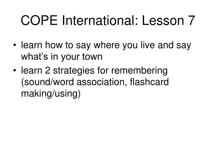cope international lesson 7 n.