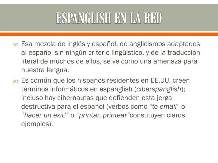 ESPANGLISH EN LA RED