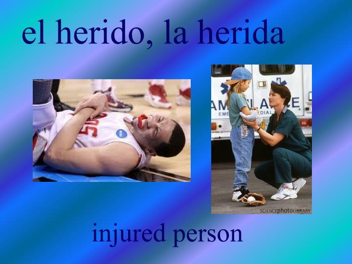 el herido, la herida
