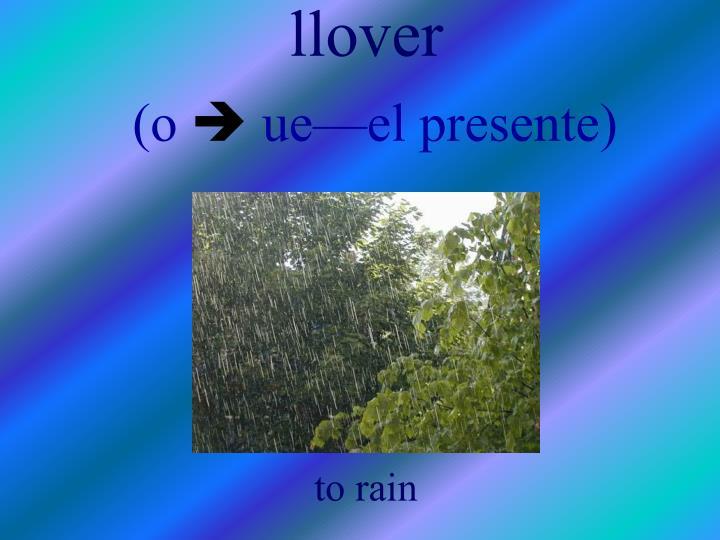 llover