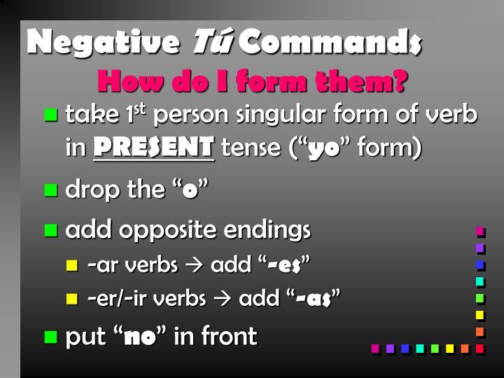 Negative t commands1