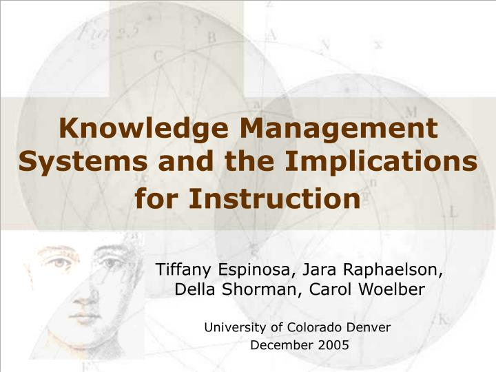 knowledge management systems and the implications for instruction n.