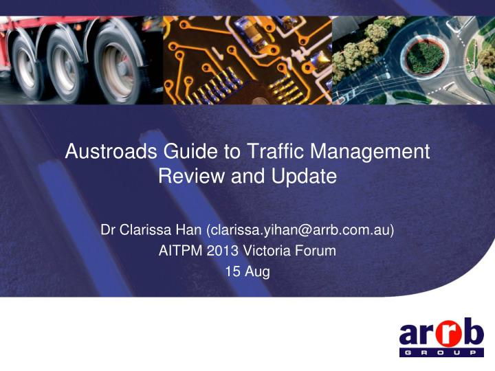 austroads guide to traffic management review and update n.