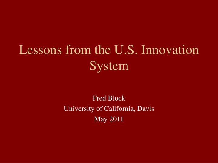 lessons from the u s innovation system n.