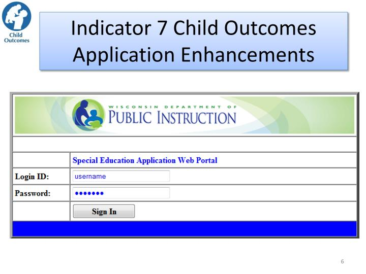Indicator 7 Child Outcomes