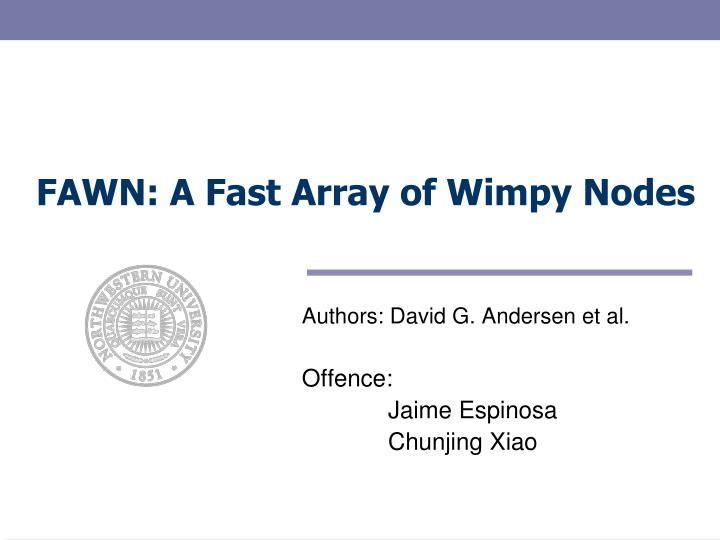 fawn a fast array of wimpy nodes n.