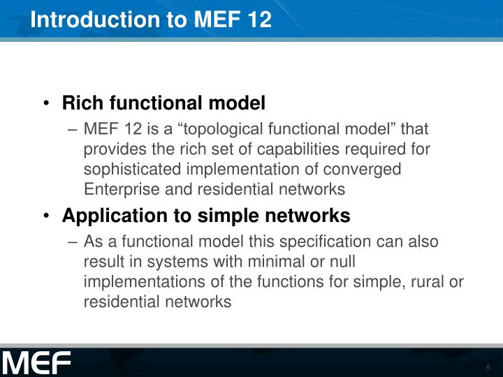 Introduction to MEF 12