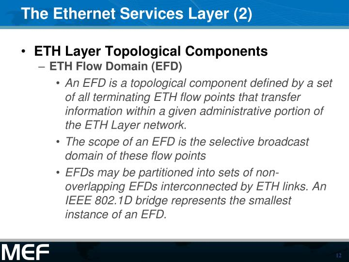 The Ethernet Services Layer (2)