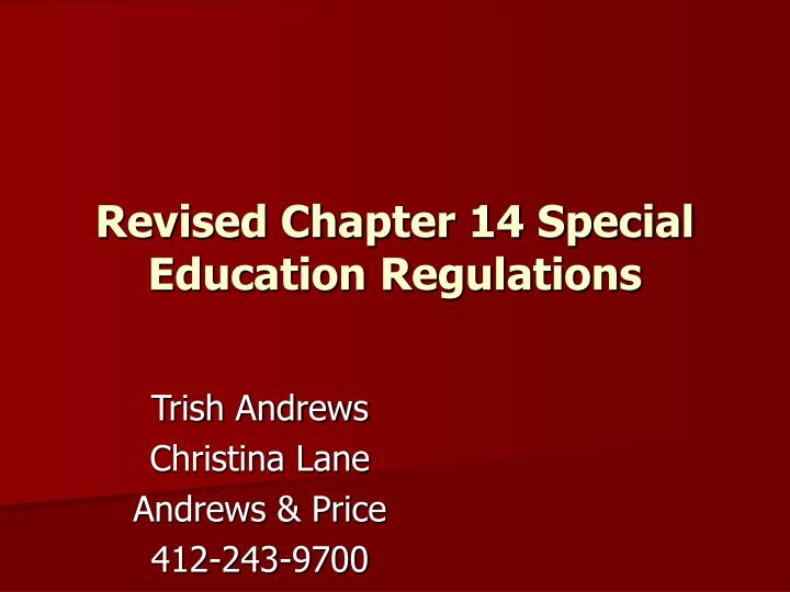 revised chapter 14 special education regulations n.