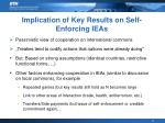 implication of key results on self enforcing ieas