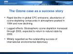 the ozone case as a success story