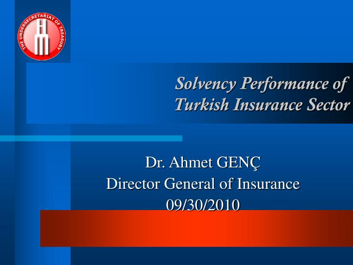 solvency performance of turkish insurance sector n.
