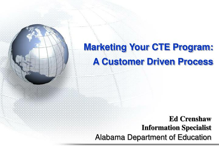 marketing your cte program a customer driven process n.