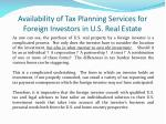 availability of tax planning services for foreign investors in u s real estate